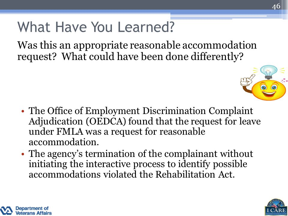 What Have You Learned Was this an appropriate reasonable accommodation request What could have been done differently