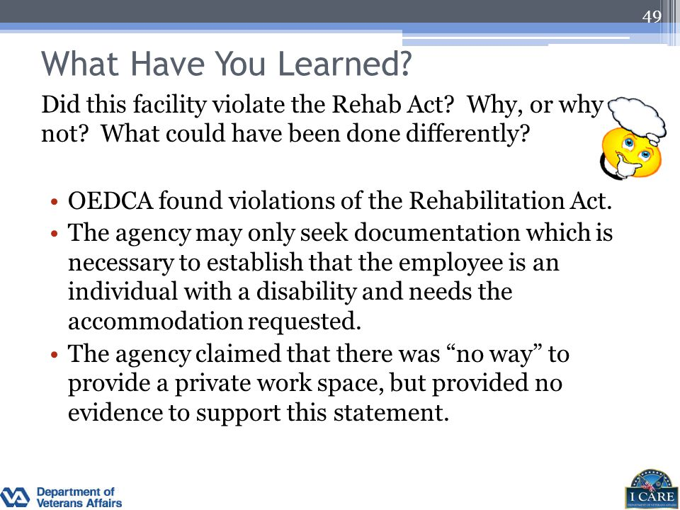 What Have You Learned Did this facility violate the Rehab Act Why, or why not What could have been done differently