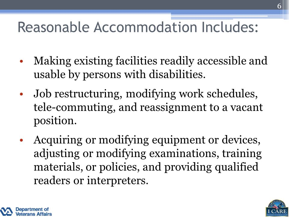 Reasonable Accommodation Includes: