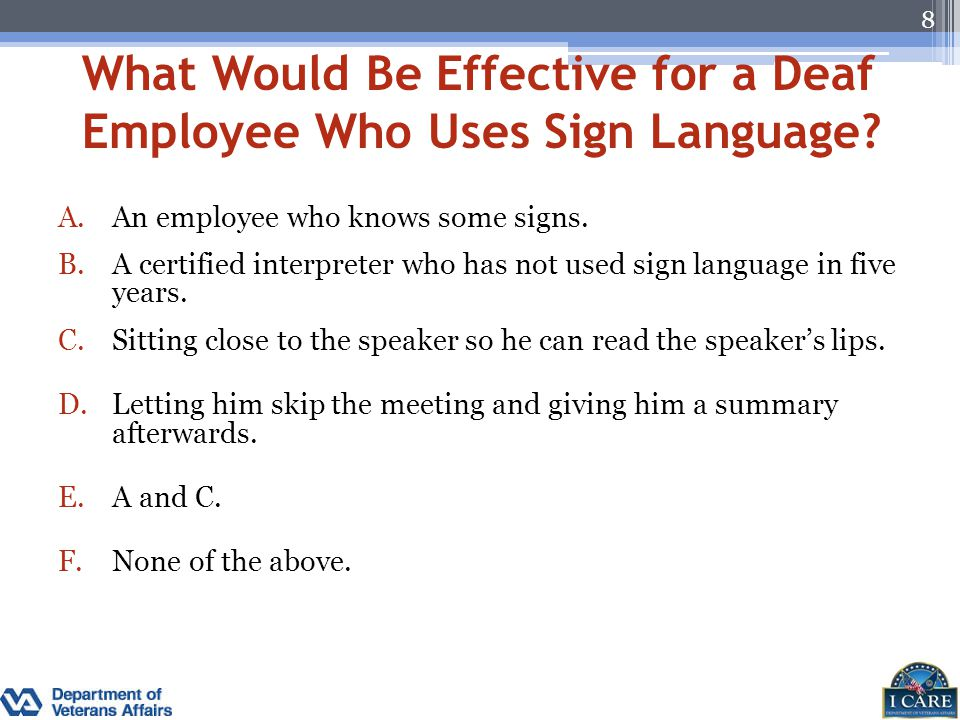 What Would Be Effective for a Deaf Employee Who Uses Sign Language