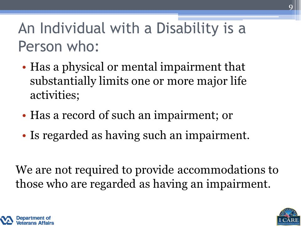 An Individual with a Disability is a Person who: