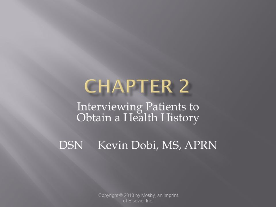 Chapter 2 Interviewing Patients to Obtain a Health History
