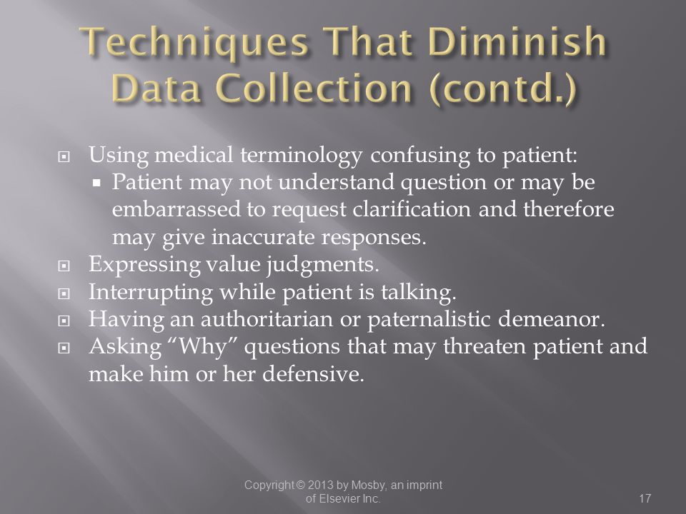 Techniques That Diminish Data Collection (contd.)