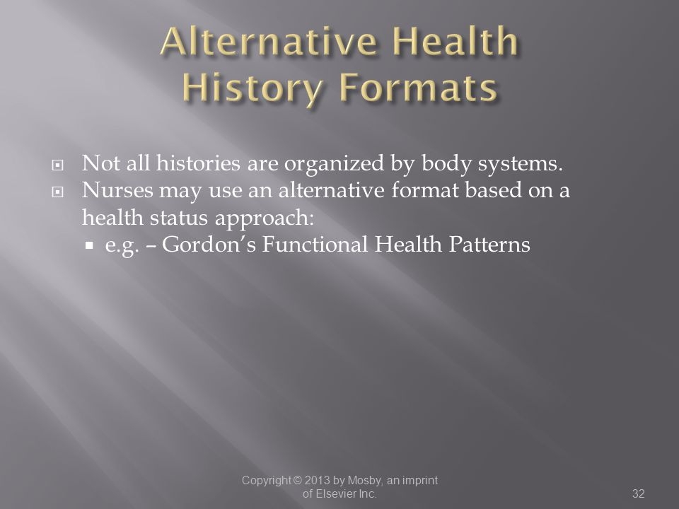 Alternative Health History Formats