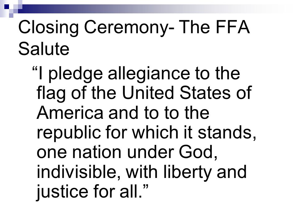 Closing Ceremony- The FFA Salute