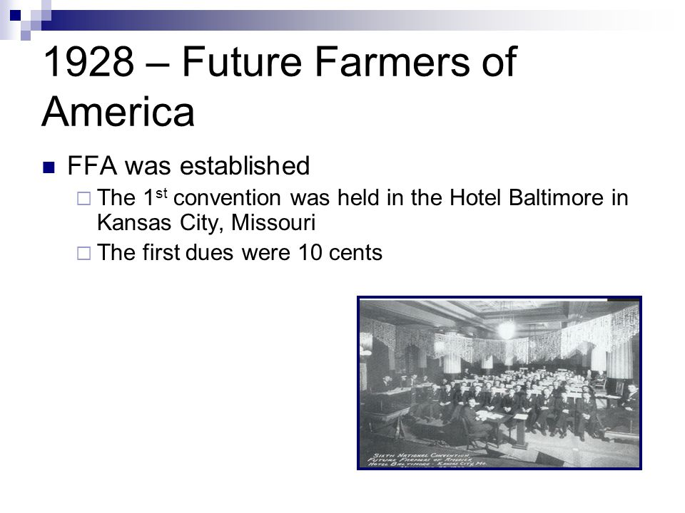 1928 – Future Farmers of America