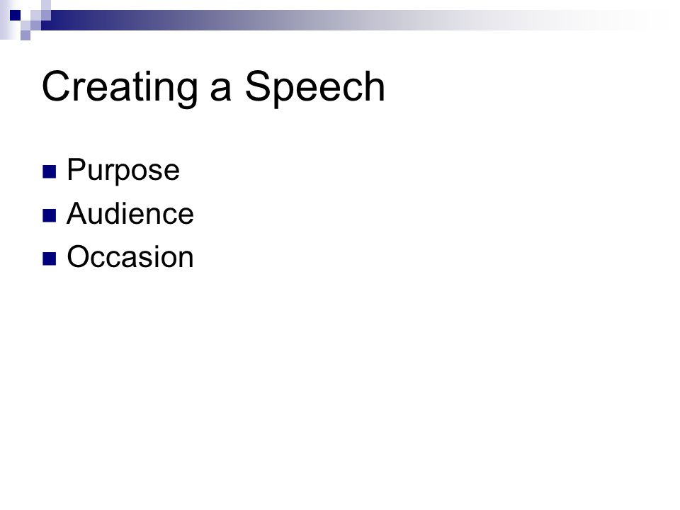 Creating a Speech Purpose Audience Occasion