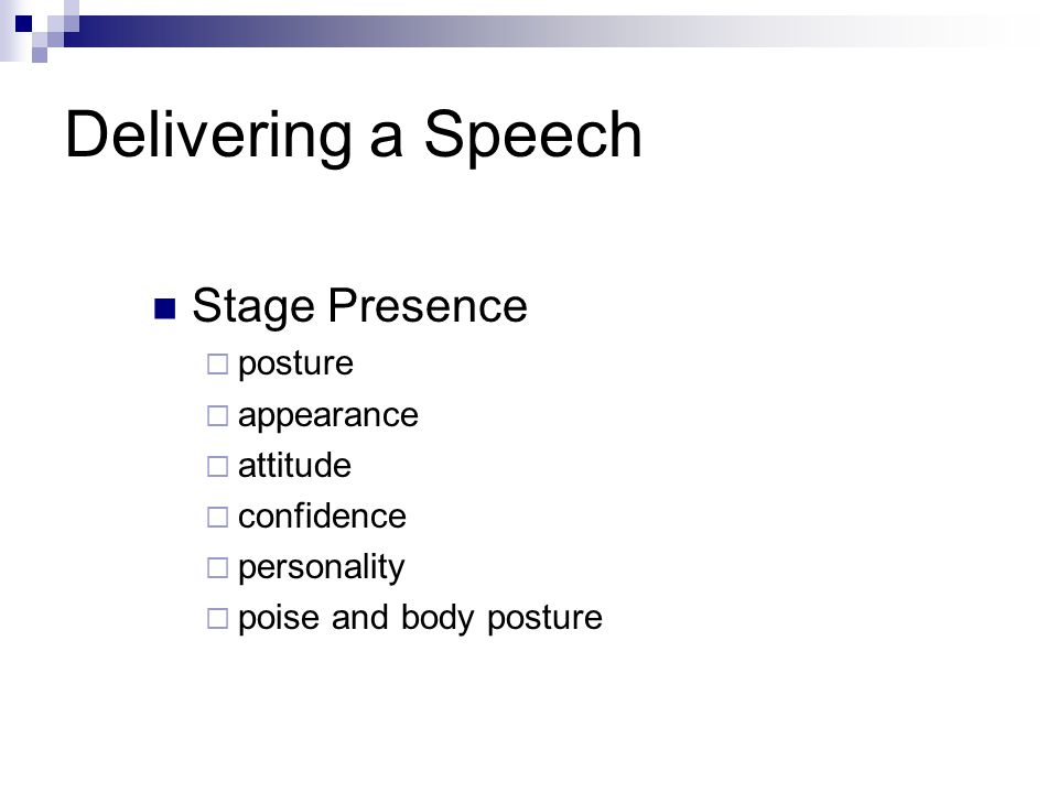 Delivering a Speech Stage Presence posture appearance attitude