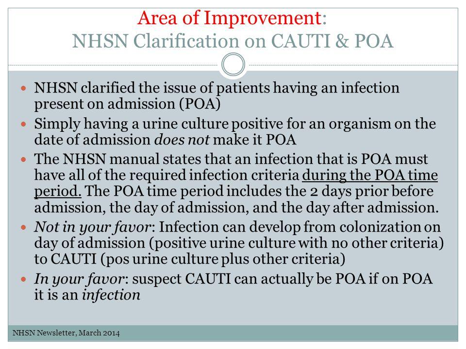 Area of Improvement: NHSN Clarification on CAUTI & POA