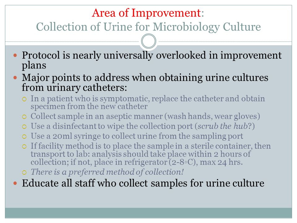 Area of Improvement: Collection of Urine for Microbiology Culture