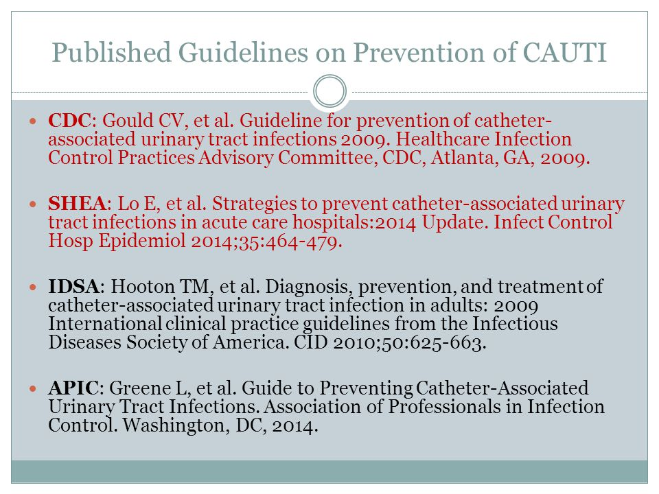 prevention of cauti essay Quick take catheter-associated uti prevention 02:00 catheter-associated urinary tract infection (uti) is a common device-associated infection in the united states 1 and one of the most common health care–associated infections worldwide 2 up to 69% of catheter-associated utis are considered to be avoidable, provided that recommended.