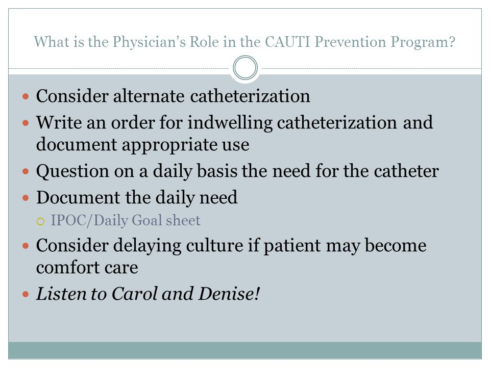 What is the Physician's Role in the CAUTI Prevention Program