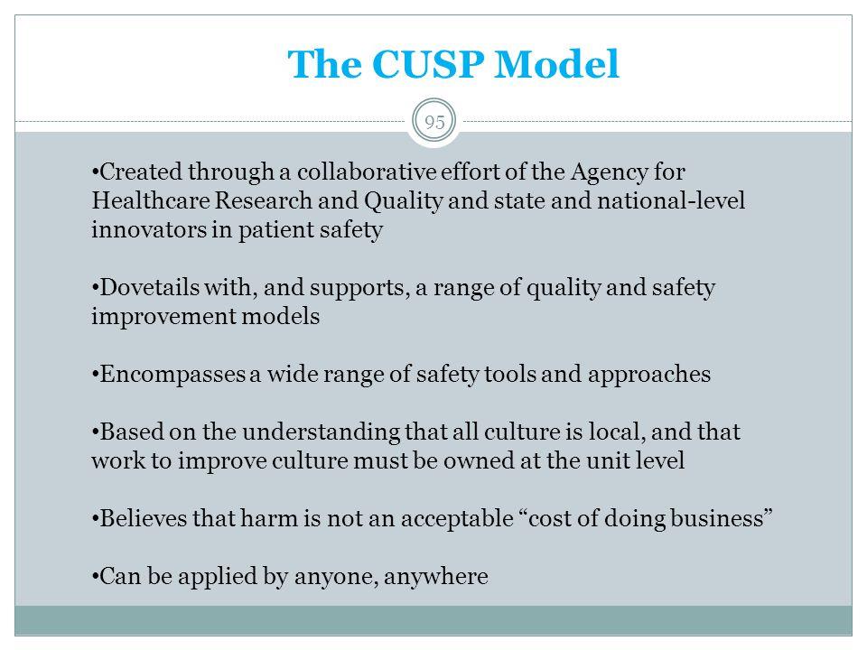 The CUSP Model