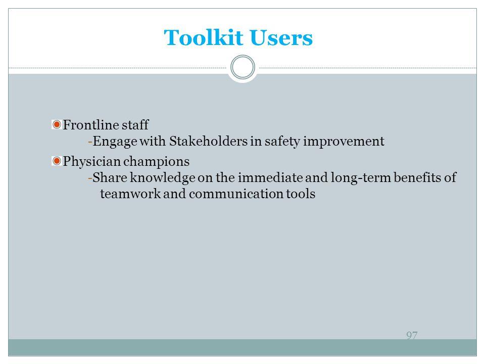 Toolkit Users Frontline staff