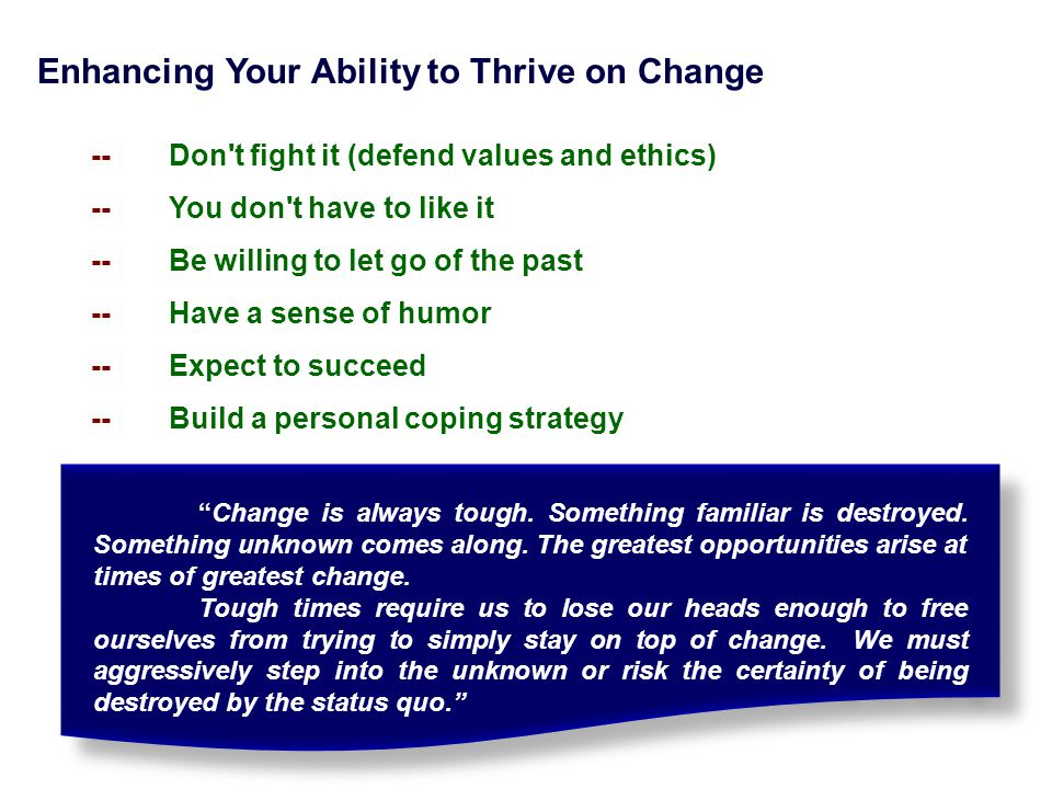 Enhancing Your Ability to Thrive on Change