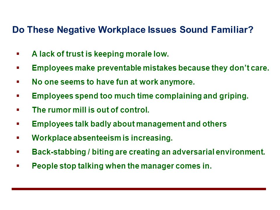 Do These Negative Workplace Issues Sound Familiar