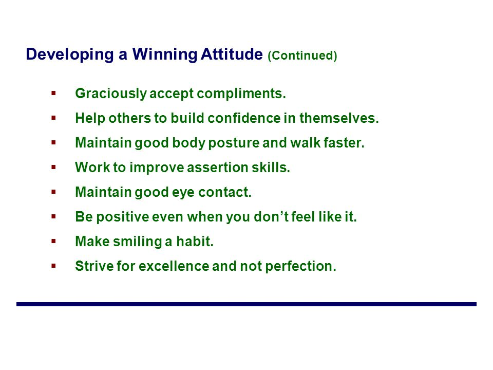 Developing a Winning Attitude (Continued)