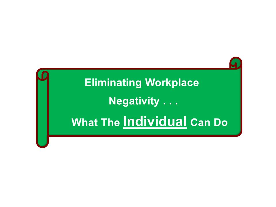 Eliminating Workplace