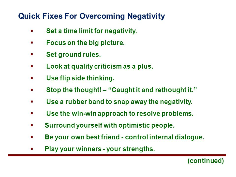 Quick Fixes For Overcoming Negativity