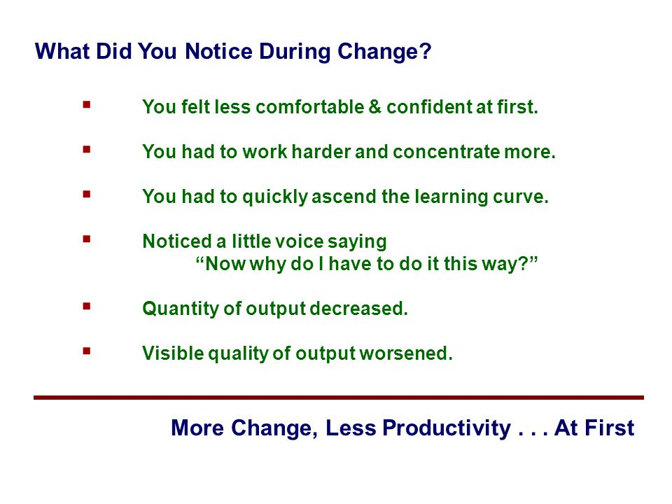 What Did You Notice During Change