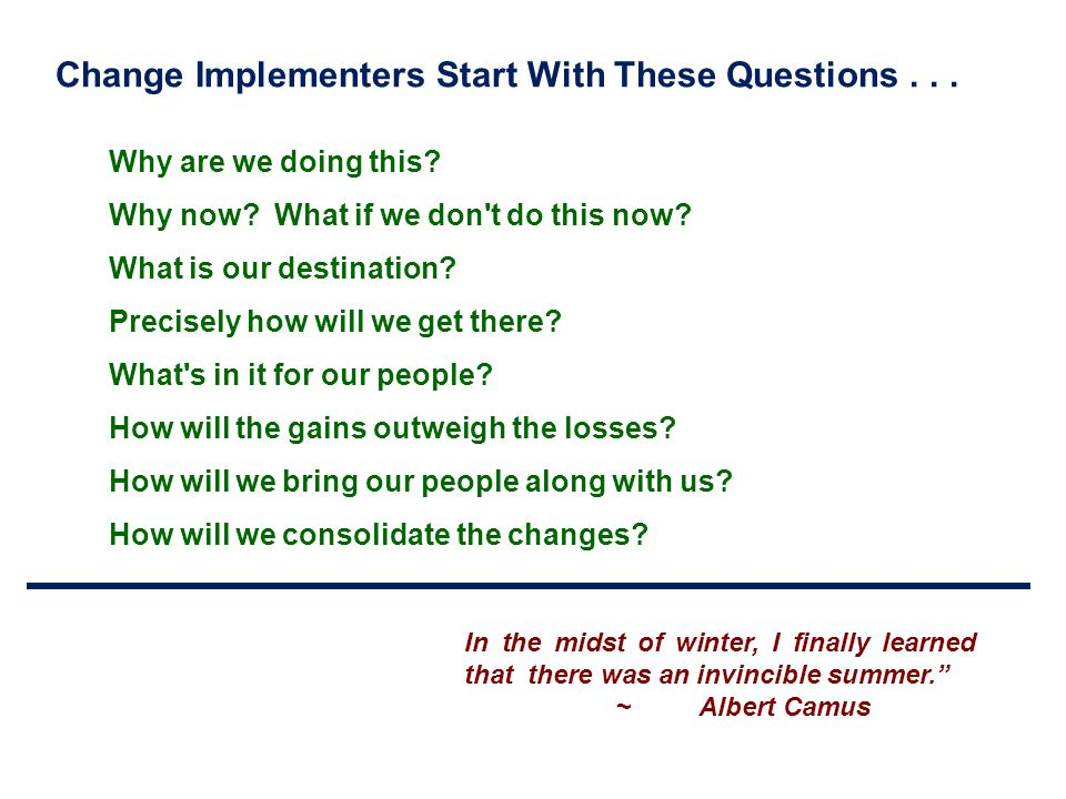 Change Implementers Start With These Questions . . .