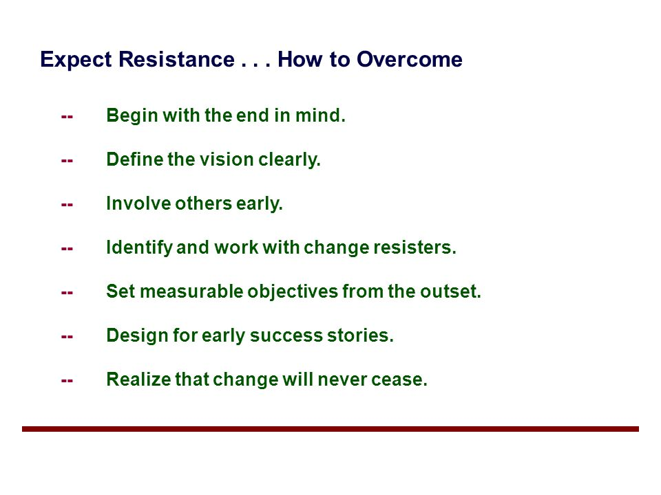Expect Resistance . . . How to Overcome