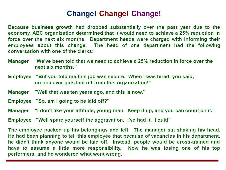 Change! Change! Change!