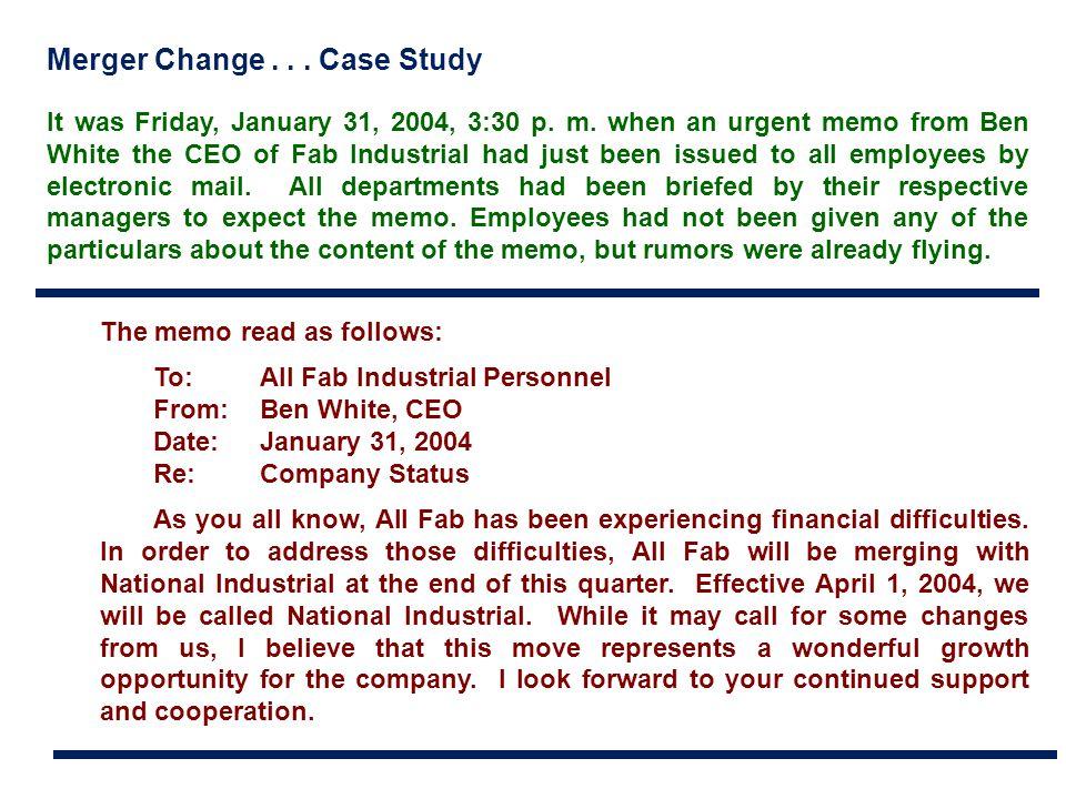 Merger Change . . . Case Study
