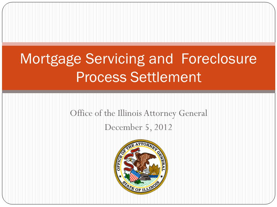 Mortgage Servicing and Foreclosure Process Settlement
