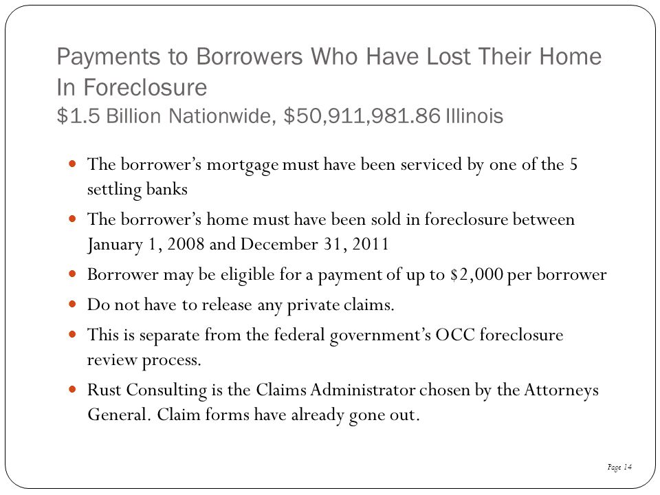 Payments to Borrowers Who Have Lost Their Home In Foreclosure $1