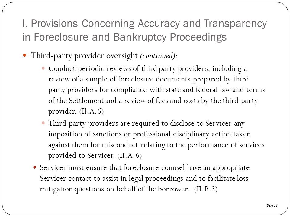 I. Provisions Concerning Accuracy and Transparency in Foreclosure and Bankruptcy Proceedings