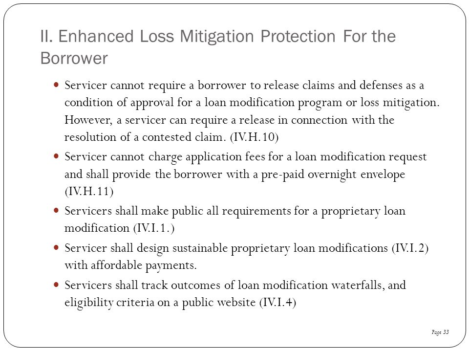 II. Enhanced Loss Mitigation Protection For the Borrower
