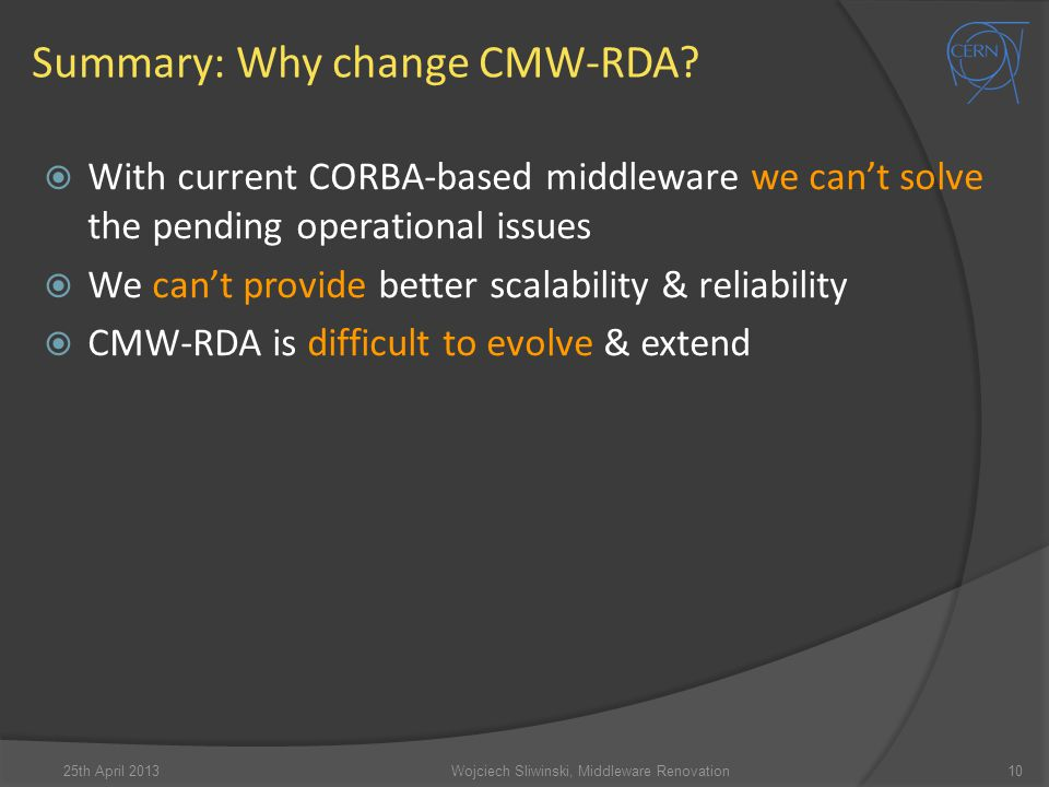 Summary: Why change CMW-RDA
