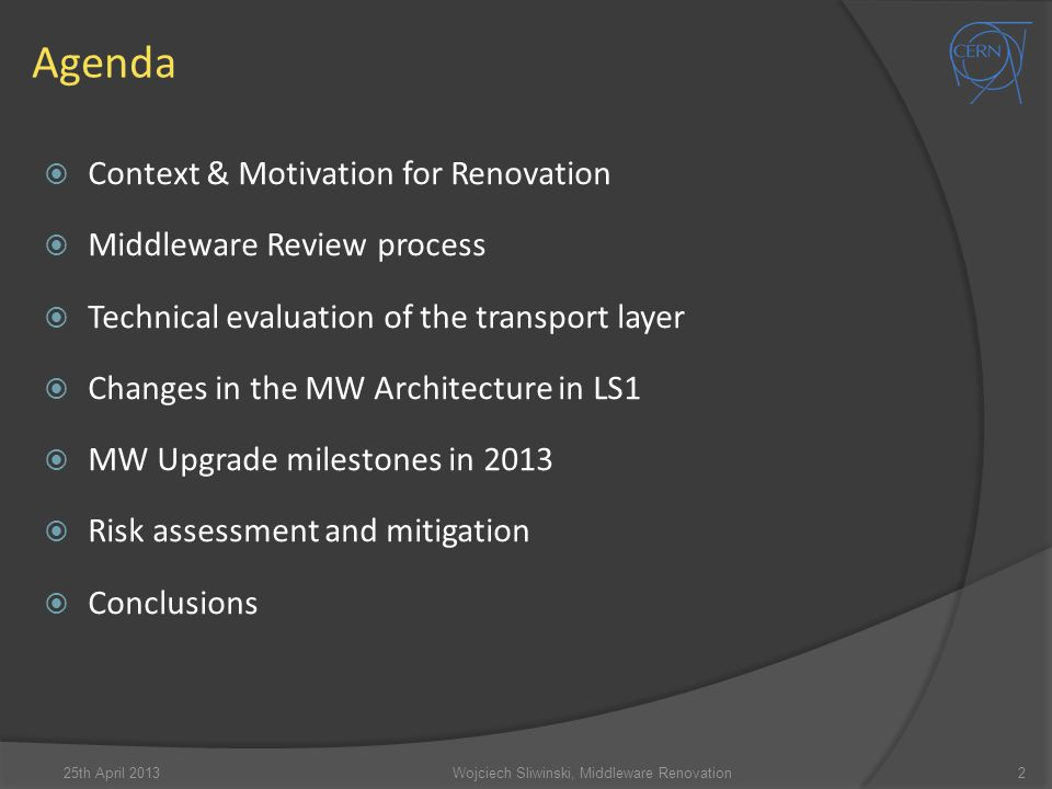 Wojciech Sliwinski, Middleware Renovation