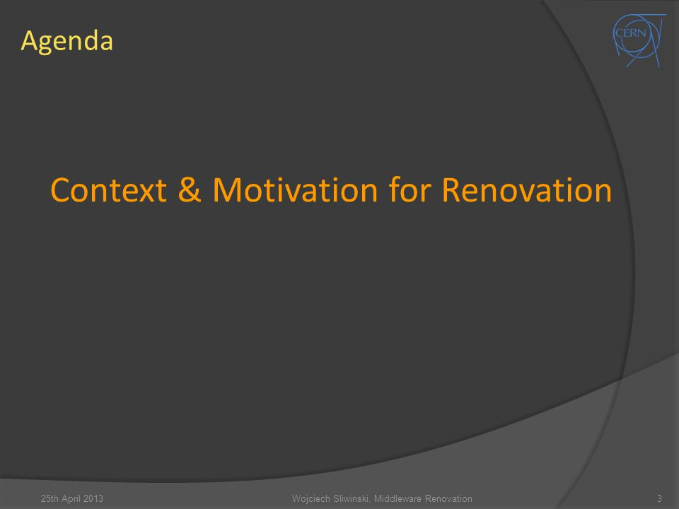 Context & Motivation for Renovation