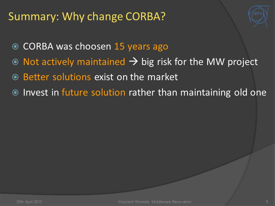 Summary: Why change CORBA