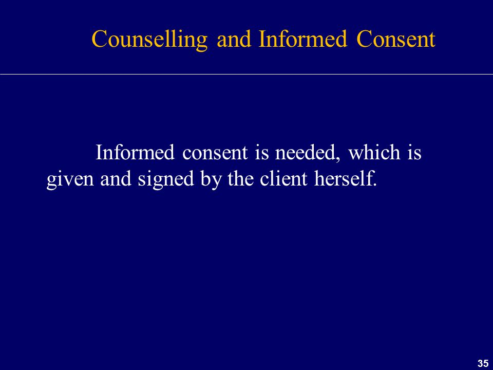 Counselling and Informed Consent