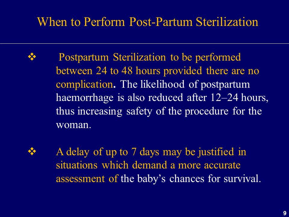 When to Perform Post-Partum Sterilization