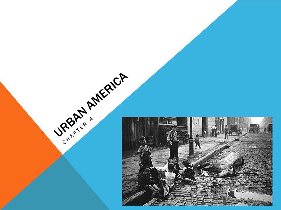 Urban america Chapter 4
