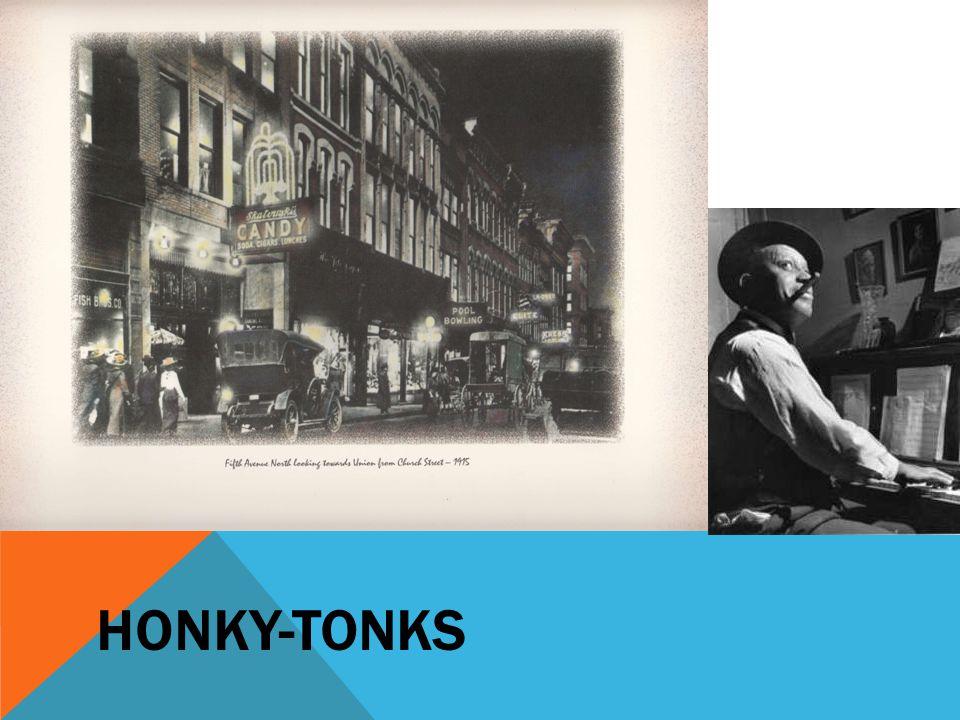 Honky-tonks