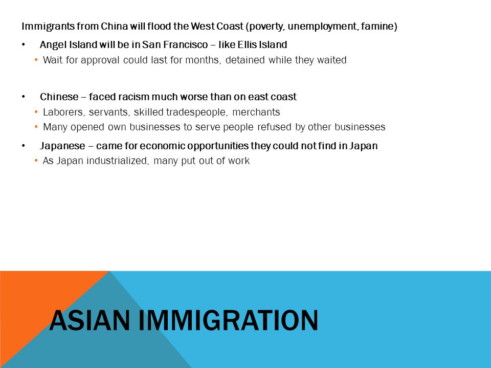 Immigrants from China will flood the West Coast (poverty, unemployment, famine)