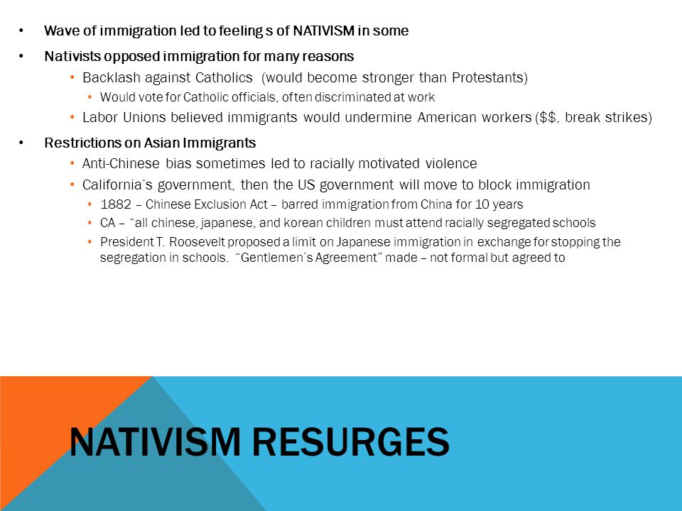 Wave of immigration led to feeling s of NATIVISM in some
