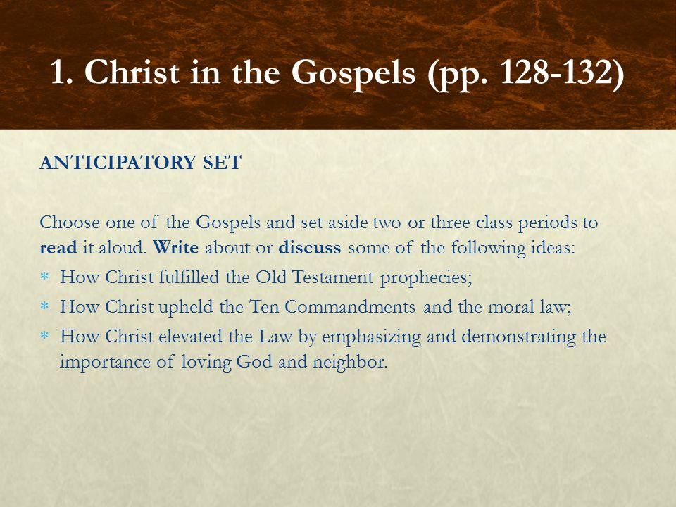 1. Christ in the Gospels (pp. 128-132)