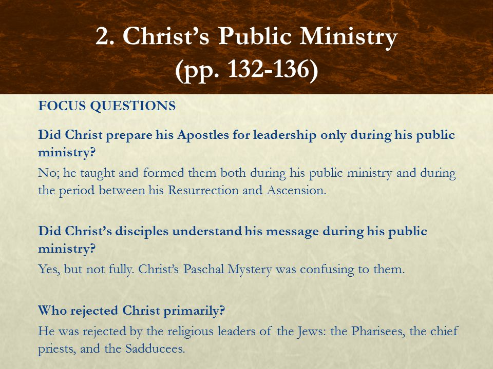 2. Christ's Public Ministry (pp. 132-136)