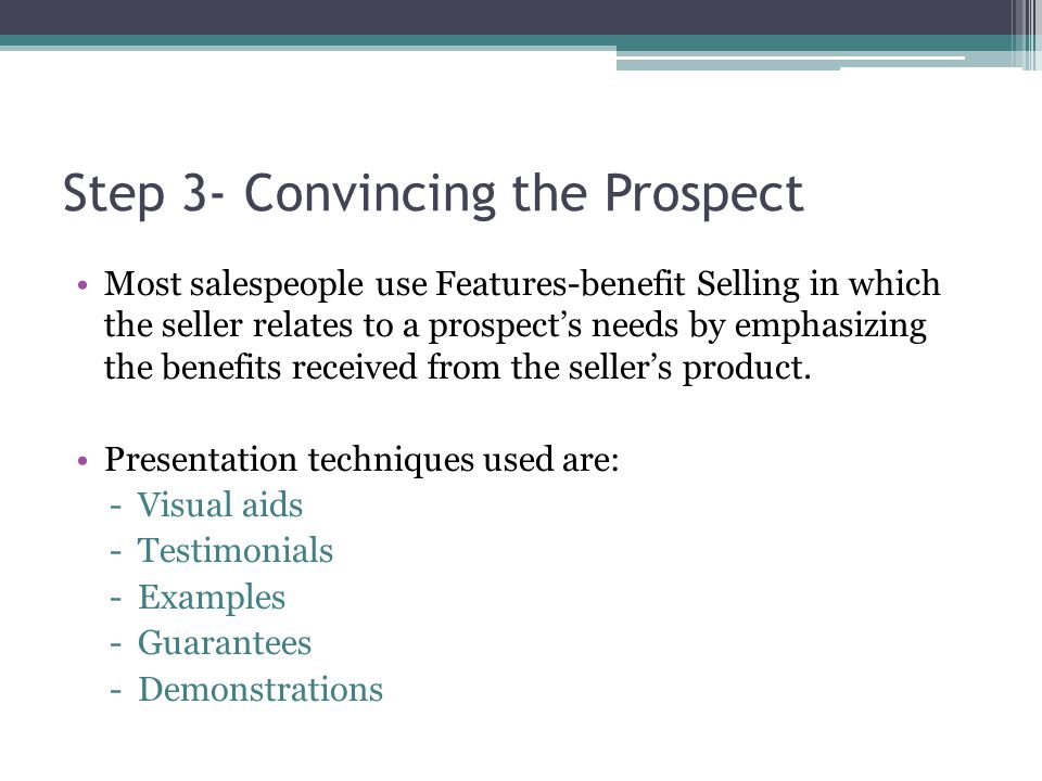 Step 3- Convincing the Prospect