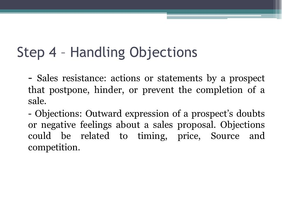 Step 4 – Handling Objections