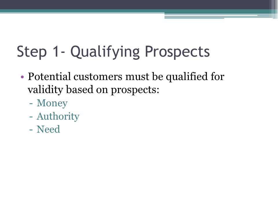 Step 1- Qualifying Prospects