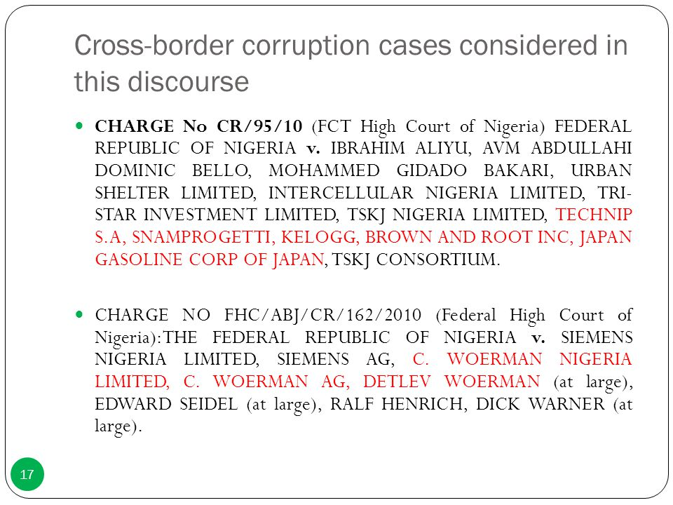 Cross-border corruption cases considered in this discourse
