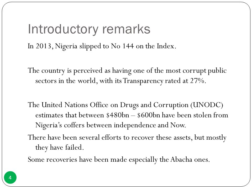 Introductory remarks In 2013, Nigeria slipped to No 144 on the Index.