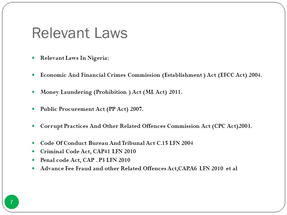 Relevant Laws Relevant Laws In Nigeria: